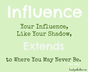 Influence-Like-Your-Shadow-Extends-to-Where-You-May-Never-Be
